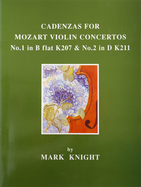 Cadenzas for Mozart Violin Concertos No.1 in B flat K207 & No.2 in D, K211